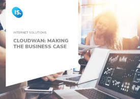 CloudWAN Making the business case