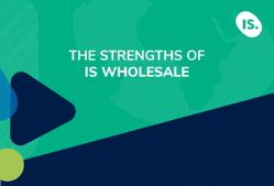 The strengths of IS Wholesale
